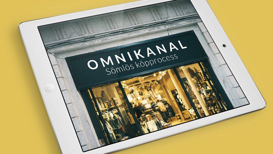 Omnikanal - en sömlös köpprocess