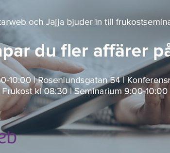 Frukostseminarium i Stockholm med Starweb & Jajja.