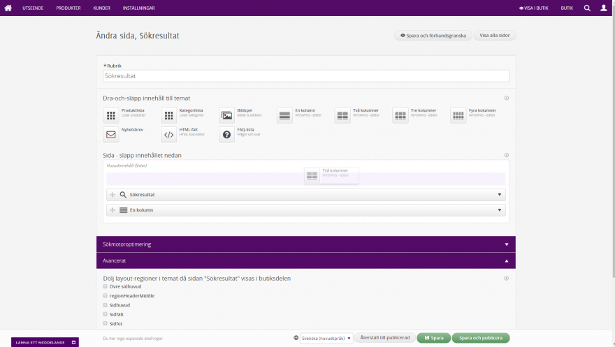 Admin - En egen sida. Enkel CMS-hantering med en mängd färdiga dra-och-släpp moduler
